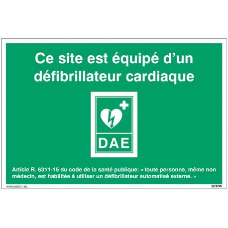"""Fiche signalétique DAE avec texte : """"Ce site est équipé d'un défibrillateur cardiaque."""" - 15 x 20 cm"""