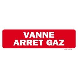 """Panneau """"VANNE ARRET GAZ"""""""