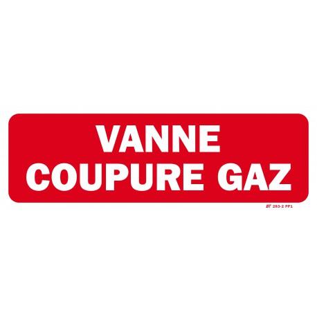 """Panneau """" VANNE COUPURE GAZ"""" 300x100"""