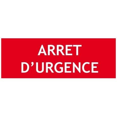 """Panneau """" ARRET D'URGENCE"""""""