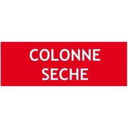 """Panneau """"COLONNE SECHE"""""""