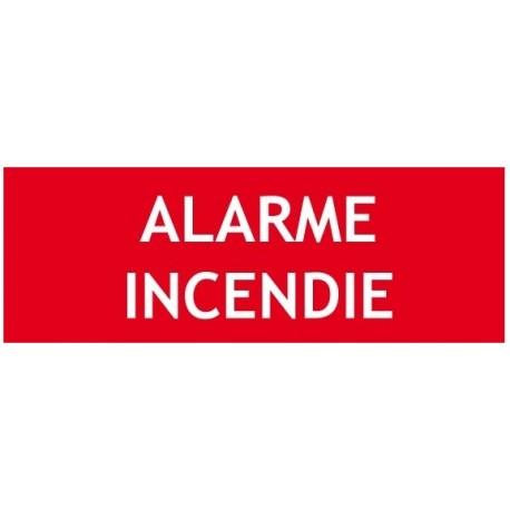 """Panneau """"ALARME INCENDIE"""""""