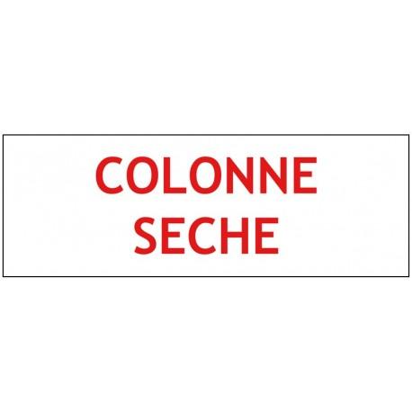 "Panneau ""COLONNE SECHE"" Blanc"